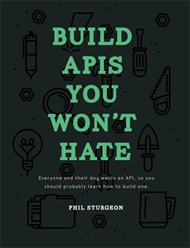 build apis u wont hate
