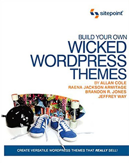 build wicked wp themes