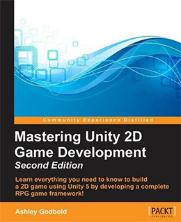 mastering unity 2d