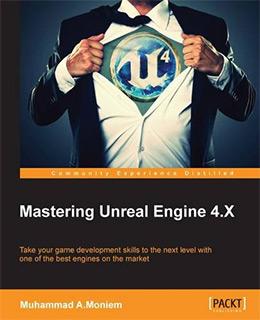 mastering unreal 4.x