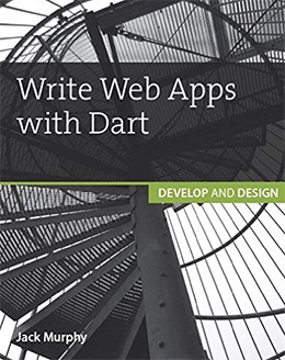 write webapps with dart